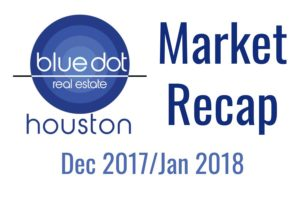Houston Market Report Dec 2017/Jan 2018