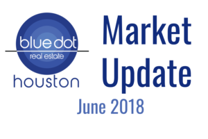Houston Market Update June 2018